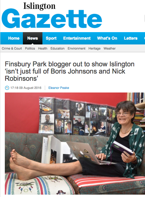 Barefoot blogging! From an article in the Islington Gazette (11/8/16) marking the 200th interview on Islington Faces blog. Thanks to everyone who has been interviewed, suggested interviewees or follows .
