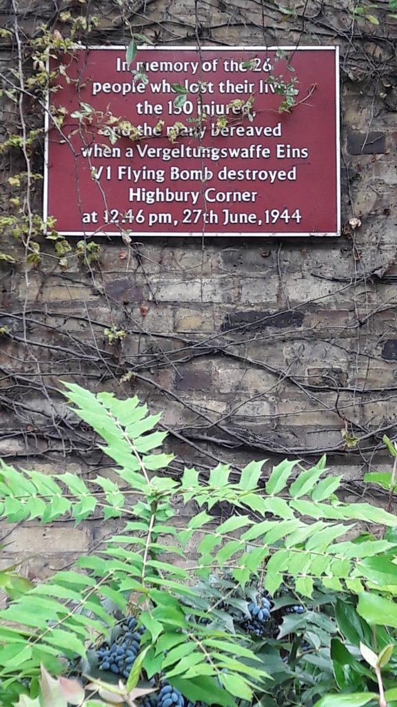 Plaque at Highbury Corner commemorating the people who lost their lives to the V1 bomb. It drastically changed the look of this area.